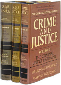 Crime and Justice,  Second and Revised Edition, 3 Vols