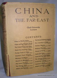 China and the Far East; Clark University Lectures