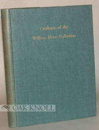 CATALOGUE OF THE WILLIAM INGLIS MORSE COLLECTION