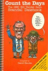 Count The Days.  The 1990 Bill Vander Zalm Scandal Datebook