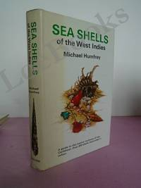 SEA SHELLS OF THE WEST INDIES A Guide to the Marine Molluscs of the Caribbean