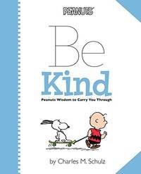 Peanuts: Be Kind