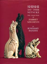 Shishi and Other Netsuke: The Collection of Harriet Szechenyi