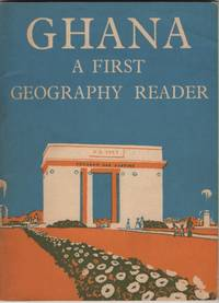 Ghana  A First Geography Reader