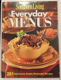 Everyday Menus: 281 Deliciously Simple Weeknight Recipes (Southern Living)