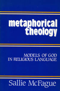 Metaphorical Theology: Models of God in Religious Language
