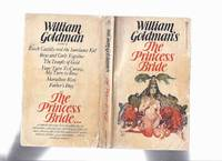 William Goldman's The Princess Bride --- S Morgenstern's Classic Tale of True Love and High Adventure -by Wm Goldman ( 1st Paperback Edition / Red and Black Text )