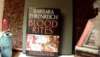 BLOOD RITES: Origins & History of the Passions of War