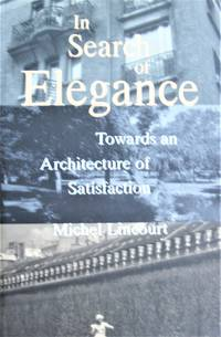 image of In Search of Elegance. Towards an Architecture of Satisfaction