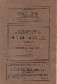 Young Men's Mutual Improvement Association Senior Manual 1921-22 Subject:  Practical Religion No. 24