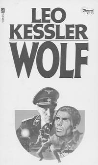 Wolf by  Leo Kessler  - Paperback  - First Paperback Edition  - 1978  - from Farrellbooks (SKU: 004194)
