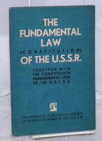 image of The Fundamental Law (Constitution) of the Union of Soviet Socialist Republics, together with the constitution (fundamental law) of the R.S.F.S.R.
