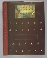 image of Busted Scotch: Selected Stories