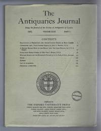 The Antiquaries Journal, Being the Journal of The Society of Antiquaries of London, Volume XLIII, 1963, Part I