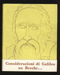 Considerazioni e postille di Galileo Galilei alla vita di Galileo di Bertoldo Brecht. A cura di Giuseppe Ricca