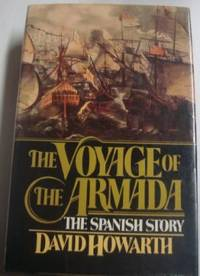 image of The Voyage of the Armada : The Spanish Story.