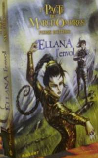 Le Pacte DES Marchombres/Ellana L'Envol (French Edition)