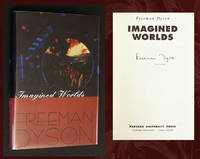 Imagined Worlds (SIGNED by Freeman Dyson)