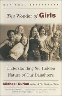 image of The Wonder of Girls: Understanding the Hidden Nature of Our Daughters