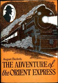 THE ADVENTURE OF THE ORIENT EXPRESS ..