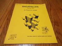 Bagatelles; Volume One