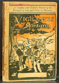image of Vigilantes of Montana: or Popular Justice in the Rocky Mountains