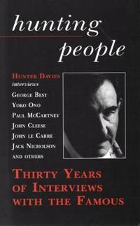 image of Hunting People: Thirty Years of Interviewing the Famous