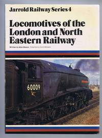 Locomotives of the London and North Eastern Railway by Bloom, Alan - 1980