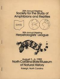 25th Annual Meeting of the Society for the Study of Reptiles and Amphibians and Reptiles and 30th Annual Meeting of the Herpetologist\'s League