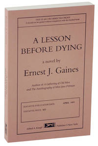 A Lesson Before Dying (Uncorrected Proof)