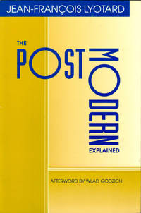 The Postmodern Explained: Correspondence 1982-1985