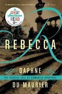 image of Rebecca - The Classic Tale Of Romantic Suspense