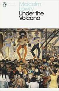 image of Under the Volcano (Penguin Modern Classics)