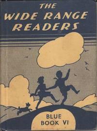 The Wide Range Readers Blue Book VI