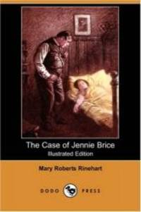 image of The Case of Jennie Brice (Illustrated Edition) (Dodo Press)