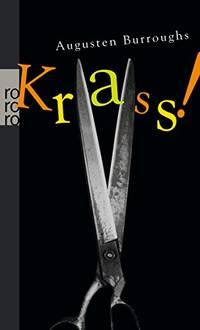 Krass!: Meine Geschichte