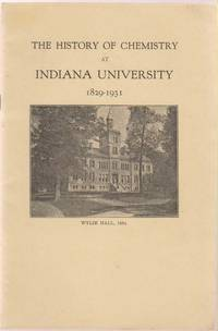 Indiana University News-Letter Vol. XIX, No. 3:  The History of Chemistry  At Indiana University 1829-1931