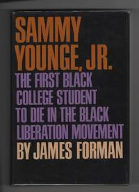 Sammy Younge, Jr.  The First Black College Student to Die in the Black  Liberation Movement