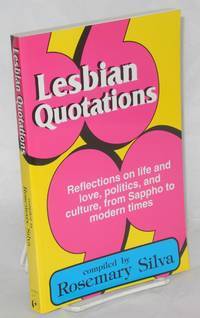 image of Lesbian quotations: reflections on life and love, politics, and culture, from Sappho to modern times