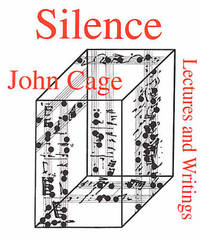 image of Silence: Lectures and Writings