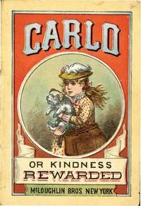 CARLO OR KINDNESS REWARDED