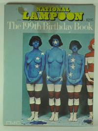 National Lampoon: The 199th Birthday Book. A Tribute to the United States of America, 1776-1975
