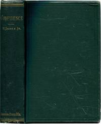 CONFIDENCE by  Henry James - First Edition - 1880 - from Quill & Brush and Biblio.com