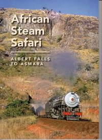 image of African Steam Safari: Albert Falls to Asmara