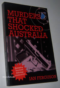 MURDERS THAT SHOCKED AUSTRALIA