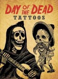 Day of the Dead Tattoos (Dover Tattoos)
