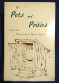 Of Pots and Privies From the Chronicles of Makin Winn