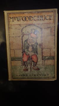 Mr. Woodchuck, The Twinkle Tales By Bancroft, Laura AKA ( L. Frank Baum), Who Wrote Wizard of OZ...