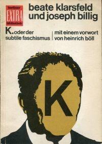 K oder der subtile faschismus.