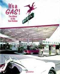 image of It's A Gas!: The Allure of the Gas Station